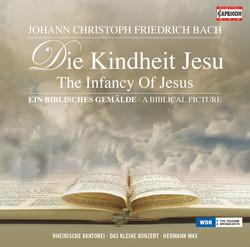 Bach: Die Kindheit Jesu (The Infancy Of Jesus)
