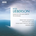 Lieberson: Songs of Love and Sorrow & The Six Realms
