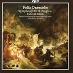 Draeseke: Symphony No. 3,