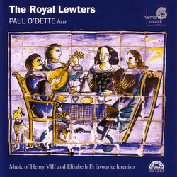 The Royal Lewters - Music of Henry VIII and Elizabeth I's Favourite Lutenists