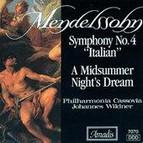 Mendelssohn: Symphony No. 4, Italian / A Midsummer Night´s Dream (excerpts)