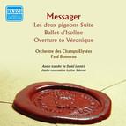 Messager: Les deux pigeons Suite - Ballet d'Isoline - Overture to Veronique