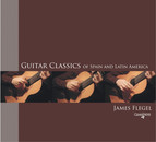 Guitar Classics of Spain and Latin America