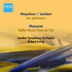 Meyerbeer, G.: Patineurs (Les) (Arr. C. Lambert) / Massenet, J.: Le Cid: Ballet Music (Robert Irving) (1952, 1957)