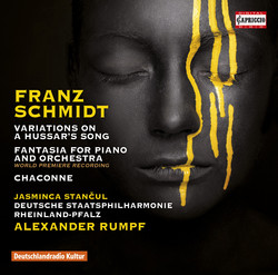 Schmidt: Variations on a Hussar's Song, Fantasia & Chaconne