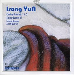 Isang Yun: Clarinet Quintet Nos. 1 & 2, String Quartet No. 6