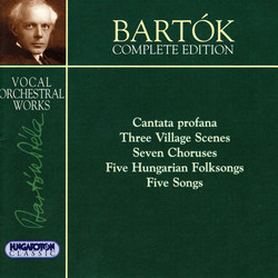 Bartok: Complete Edition - Vocal Orchestral Works