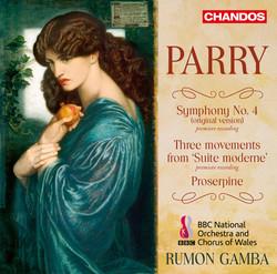 Parry: Symphony No. 4, Proserpine & Suite moderne
