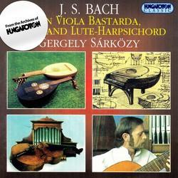 J. S. Bach on Viola Bastarda, Lute, and Lute-Harpsichord