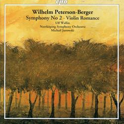 Peterson-Berger: Symphony No. 2 & Violin Romance