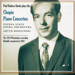 Paul Badura- Skoda plays the Chopin Piano Concertos (1954)