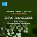 Soutullo, R. / Vert, J.: Del Soto Del Parral (La) [Zarzuela] (Rosado, Berganza, Ausensi, Argenta) (1955)