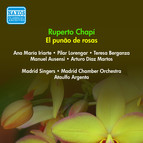 Chapi, R.: Punao De Rosas (El) [Zarzuela] (Iriarte, Lorengar, Argenta) (1954)