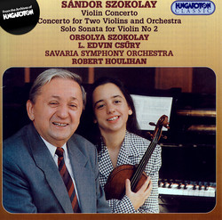Szokolay: Violin Concerto / Concerto for 2 Violins / Violin Sonata No. 2