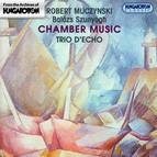 Muczynski / Szunyogh: Chamber Music