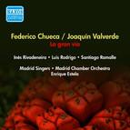 Chueca, F. / Valverde, J.: Gran Via (La) [Zarzuela] (Rivadeneira, Rodrigo, Estela) (1953)