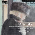Balakirev: Complete Piano Works, Vol. 6