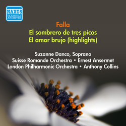 Falla, M.: Sombrero De 3 Picos (El) (The 3-Cornered Hat) / El Amor Brujo (Love, the Magician) (Excerpts) (Collins, Ansermet) (1950, 1952)