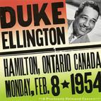 Ellington, Duke: Duke Ellington - The Forum, Hamilton, Ontario, Canada (8 February 1954)