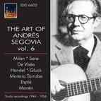 The Art of Andrés Segovia Vol. 6