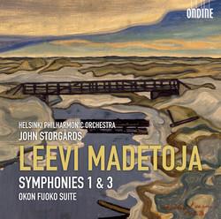 Madetoja: Symphonies Nos. 1 and 3 & Okon Fuoko Suite