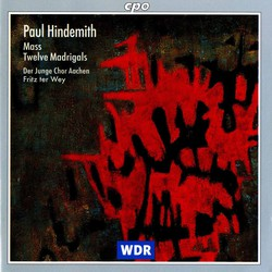 Hindemith: Mass - 12 Madrigals