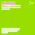 Beethoven, L. Van: Missa Solemnis (Kaiserfeld, Haselbock, Wittekind, Li, Chorus Academy of the Tyrolean Festival, Bolzano-Trento Haydn Orchestra, Kuhn