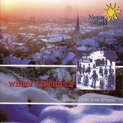 Slovenia Various: Winter Kolednica (Carols)