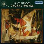 Bardos: Choral Works