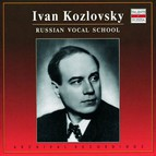 Russian Vocal School: Ivan Kozlovksy