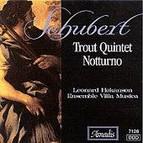 Schubert: Piano Quintet, The Trout / Piano Trio Notturno