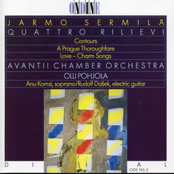 Sermilä: Rilievi Nos. 1-4, Contours, A Prague Thoroughfare & Love-Charm Songs