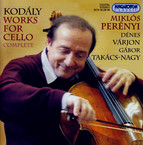 Kodaly: Complete Works for Cello