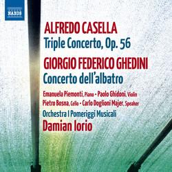 A. Casella: Triple Concerto, Op. 56 - G.F. Ghedini: Concerto dell'albatro