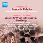 Kay, U.: Concerto for Orchestra / Lockwood, N.: Concerto for Organ and Brasses / Quiet Design (Mason, Perlea) (1955)