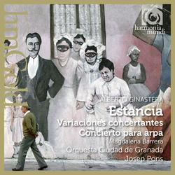 Ginastera: Estancia, Variaciones concertantes & Concierto para arpa