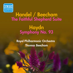 Handel, G.F.: Faithful Shepherd Suite (The) (Arr. T. Beecham) / Haydn, J.: Symphony No. 93 (Beecham) (1950)