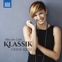 Klassik ohne Krise: Oboe der Liebe