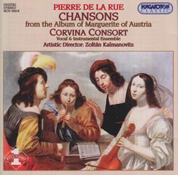 La Rue: Chansons From the Album of Margaret of Austria