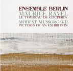 Mussorgsky: Pictures at an Exhibition - Ravel: Le tombeau de Couperin