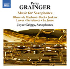 Grainger: Music for Saxophones