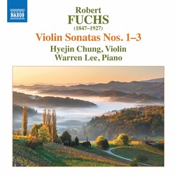 Fuchs: Violin Sonatas Nos. 1-3