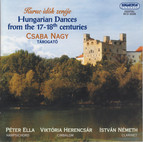 Hungarian Dances From the 16th - 17th Centuries