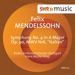 Mendelssohn: Symphony No. 4 in A Major, Op. 90, MWV N16