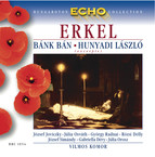 Erkel: Bank Ban (Excerpts) / Hunyadi Laszlo (Excerpts)