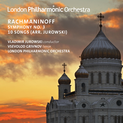 Rachmaninoff: Symphony No. 3 & 10 Songs