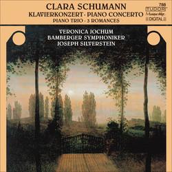 Schumann, C.: Piano Concerto, Op. 7 / Piano Trio, Op. 17 / 3 Romanzen