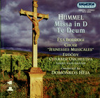 Hummel: Mass in D Major / Te Deum