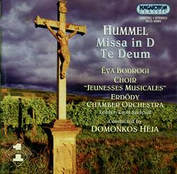 Hummel: Mass in D Major / Te Deum