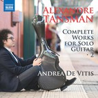 Tansman: Complete Works for Solo Guitar, Vol. 2